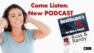 New Podcast on Healthcare and Medical Interenet Marketing